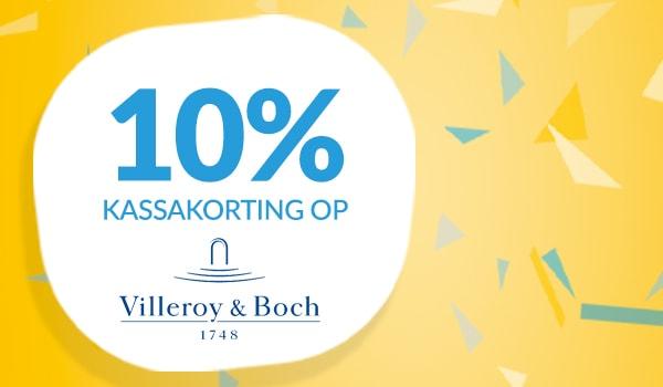 10% kassakorting op Villeroy & Boch